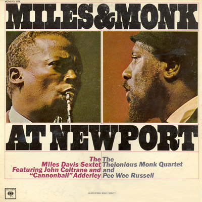Miles and Monk at Newport