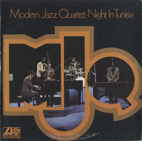The+Modern+Jazz+Quartet+Night+In+Tunisia+494095